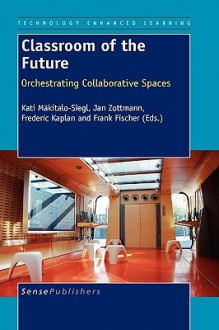 Classroom of the Future - Kati Mkitalo-Siegl