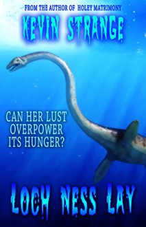Loch Ness Lay - Kevin Strange,Sean Ferrari