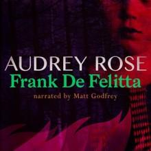 Audrey Rose - Frank De Felitta,Matt Godfrey