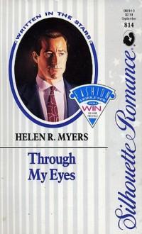 Through My Eyes - Helen R. Myers
