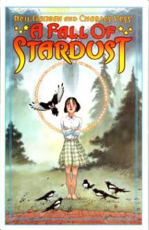 A Fall of Stardust - Neil Gaiman ; Charles Vess ; Susanna Clarke
