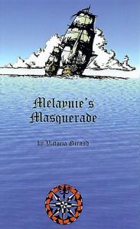 Melaynie's Masquerade - Victoria Giraud