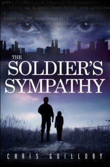 The Soldier's Sympathy - Chris Guillory