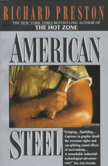 American Steel - Richard Preston