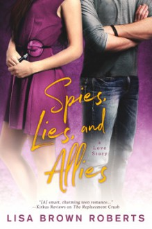 Spies, Lies, and Allies - Lisa Brown Roberts