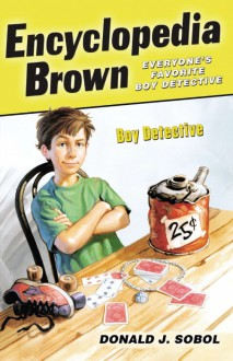 Encyclopedia Brown, Boy Detective - Donald J. Sobol