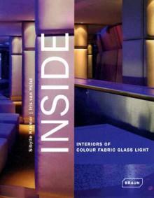 Inside: Interiors of Colour Fabric Glass Light - Sibylle Kramer