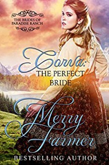 Corva: The Perfect Bride - Merry Farmer