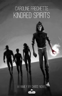 Kindred Spirits - Caroline Frechette