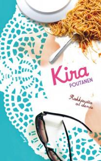 Rakkautta al dente - Kira Poutanen