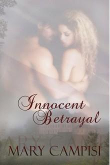 Innocent Betrayal - Mary Campisi