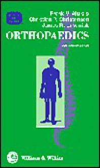 Orthopaedics for the House Officer (House Officer Series) - James R. Urbaniak
