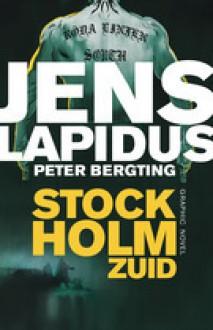 Stockholm Zuid - Jens Lapidus, Peter Bergting, Jasper Popma