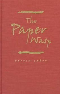 The Paper Wasp - Teresa Cader