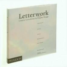 Letterwork - Brody Neuenschwander, Brody Neuenschwander