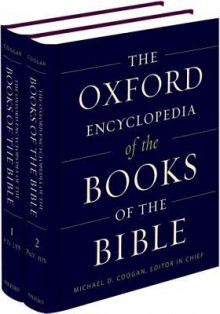 The Oxford Encyclopedia of the Books of the Bible: 2-Volume Set - Michael D. Coogan