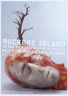 Rockers Island Olbricht Collection: Museum Folkwang - Hartwig Fischer