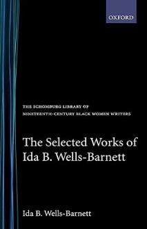 The Selected Works - Ida B. Wells-Barnett, Trudier Harris