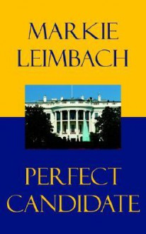 Perfect Candidate - Marion Leimbach