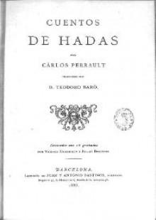 Cuentos de Hadas - Teodoro Baró, Charles Perrault