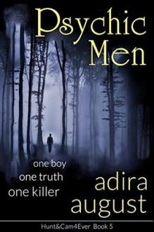 Psychic Men (Hunt&Cam4Ever #5) - Adira August