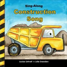 Sing-Along Construction Song - Louise Lintvelt