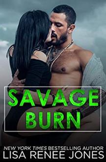 Savage Burn (Savage Trilogy #2) - Lisa Renee Jones