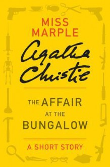 The Affair at the Bungalow - Agatha Christie