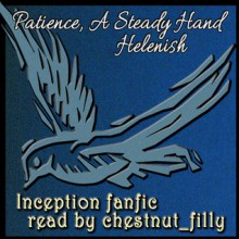Patience, a Steady Hand - Helenish
