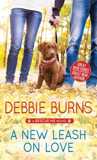A New Leash on Love - Debbie Burns