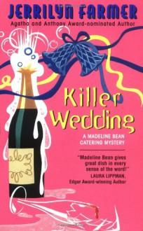 Killer Wedding - Jerrilyn Farmer
