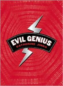Evil Genius (Evil Genius Trilogy Series #1) -