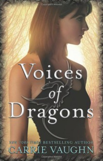 Voices of Dragons - Carrie Vaughn