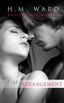 The Arrangement (The Arrangement, #1) - H.M. Ward