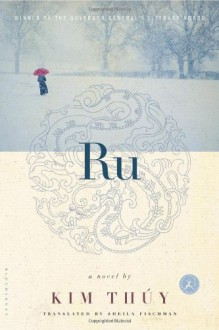 Ru: A Novel - Kim Thúy