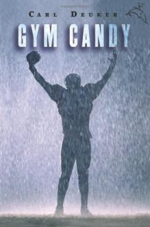 Gym Candy - Carl Deuker