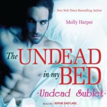 Undead Sublet (Half Moon Hollow, #1.5) - Molly Harper, Sophie Eastlake