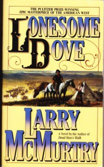Lonesome Dove X - Larry McMurtry
