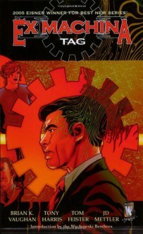 Ex Machina, Vol. 2: Tag - Brian K. Vaughan, Tony Harris
