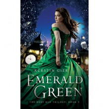 Emerald Green (The Ruby Red Trilogy, #3) - Kerstin Gier, Anthea Bell