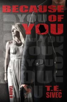 Because of You - Tara Sivec