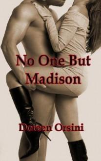No One But Madison - Doreen Orsini, Doreen Orisin