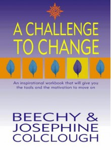A Challenge to Change - Beechy Culclough