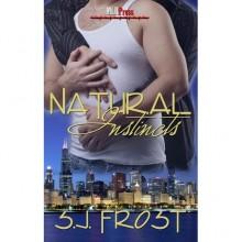 Natural Instincts - S.J. Frost