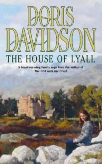 The house of Lyall. - Doris Davidson