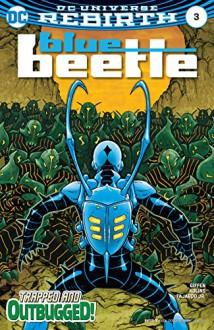 Blue Beetle (2016-) #3 - Keith Giffen, Scott Kolins, Scott Kolins, Jr., Romulo Fajardo