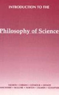Introduction to the Philosophy of Science: A Text - Merrilee H. Salmon, John Earman, James G. Lennox, Peter Machamer, Clark N. Glymour