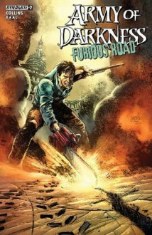 Army Of Darkness: Furious Road #2 (of 5): Digital Exclusive Edition - Nancy Collins, Kewber Baal