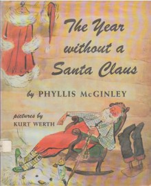 The Year Without a Santa Claus - Phyllis McGinley, Carol Channing