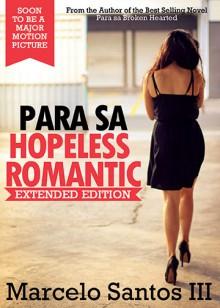Para sa Hopeless Romantic Extended Edition - Marcelo Santos III